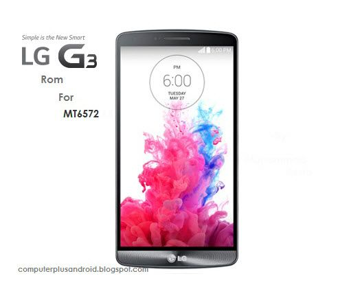 فلاش LG G3 MT6572